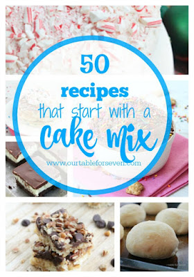 50 Cake Mix Recipes from Our Table for Seven
