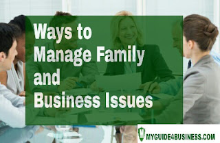 Here are some ways you can manage your business with your family issues... Learn more.