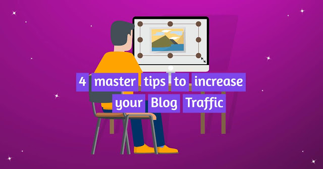 4 master SEO tips to increase your Blog Traffic
