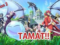 Season 2: Tensei Shitara Slime Datta Ken TAMAT!! [SPOILER]