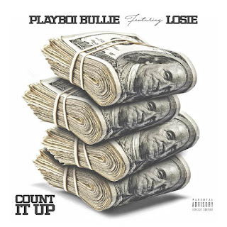 New Video: Playboi Bullie - Count it Up Featuring Losie