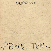 """Neil Young"", ""Peace Trail"""