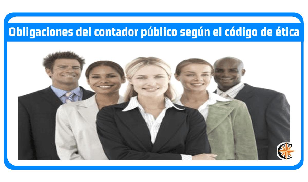 Obligaciones del contador público según el código de ética