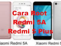 Cara Root Redmi 5A dan Redmi 5 Plus