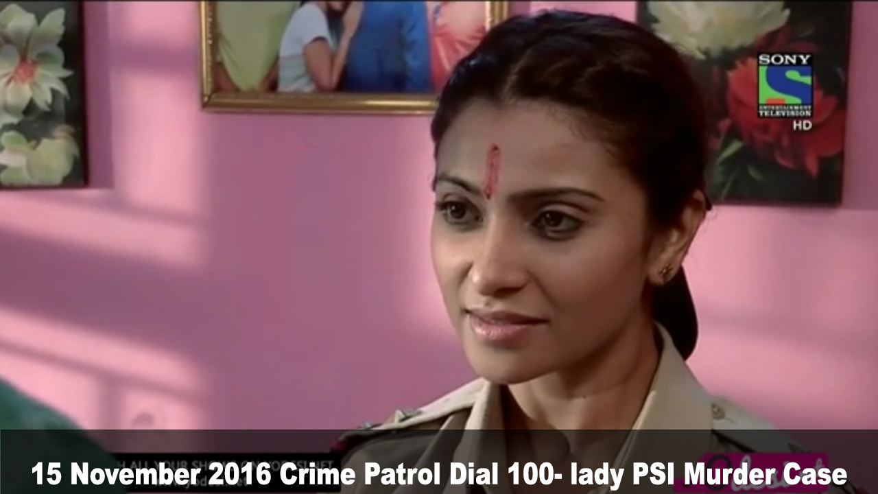 Crime Patrol Dial 100- lady PSI Murder Case | Crime Patrol