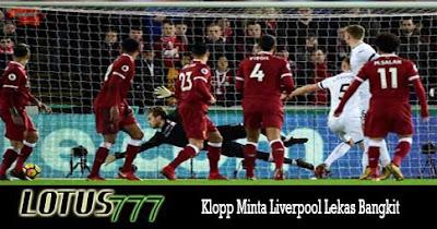 Klopp Minta Liverpool Lekas Bangkit