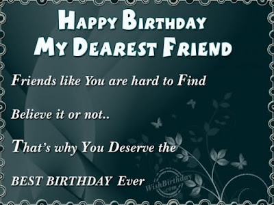 Happy Birthday massages wishes for friends: friends like you are hard to find believe it or not