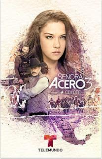 Señora Acero 3: «La Coyote» – Disco 1 [2016] [NTSC/DVDR-Custom HD] Español Latino