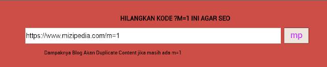Cara  Mudah Menghilangkan Kode m=1 Di Blogger