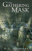 The Gathering Mask by H.G. Chambers