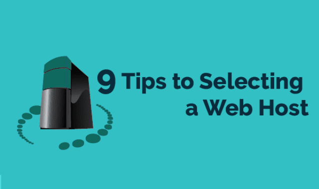 9 Tips to Selecting a Web Host