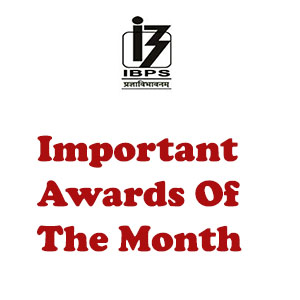 Important Awards of the Month | IBPS RRB Special -22-10-17