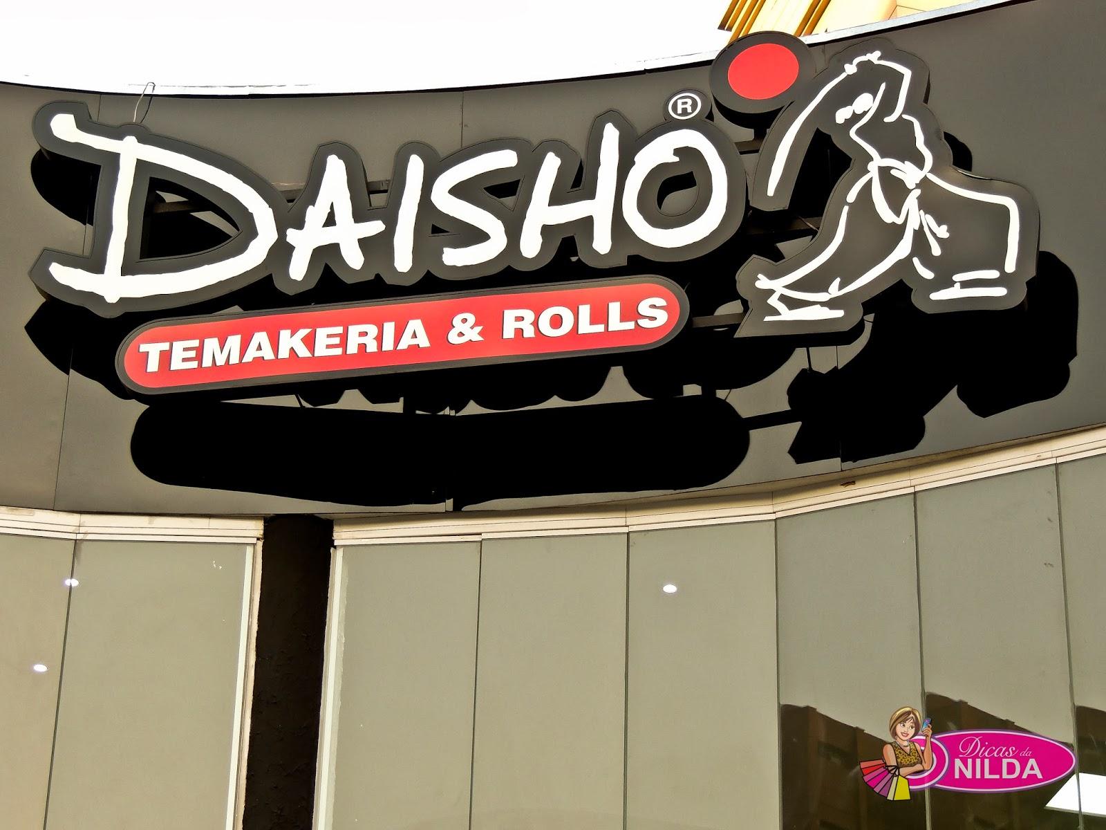 16cf88455 Dicas da Nilda: EVENTO: Inauguração do Daisho Temakeria & Rolls em ...