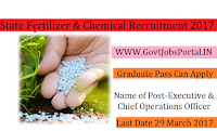 State Fertilizers & Chemicals Recruitment 2017– Executive, Chief Operations Officer