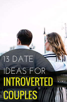 Looking for fun date night ideas that fit your introverted personality? If so, click for 13 date night ideas for introverted couples or partners.
