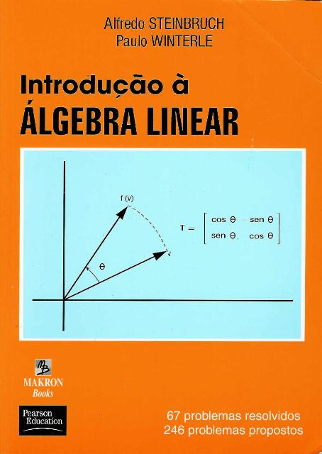 Álgebra Linear - Steinbruch e Winterle