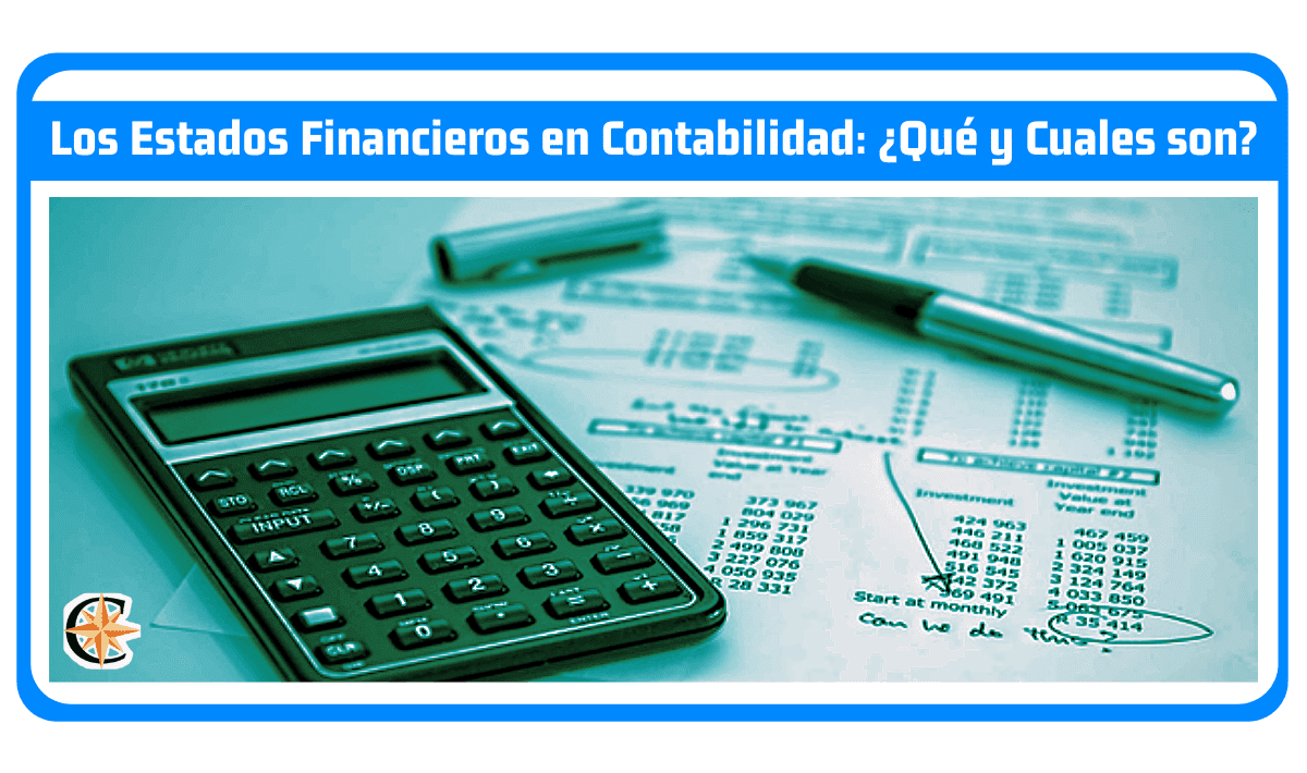 que y cuales son los estados financieros en contabilidad