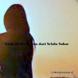 Lirik Shiffa Harun dari Selalu Sabar