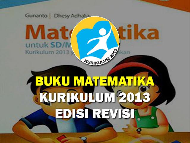 Melanjutkan postingan yang kemarin admin pos madrasah akan membagikan buku matematika kel Geveducation:  Download Buku Matematika Kelas 4 Kurikulum 2013 Revisi 2017  Edisi Terbaru