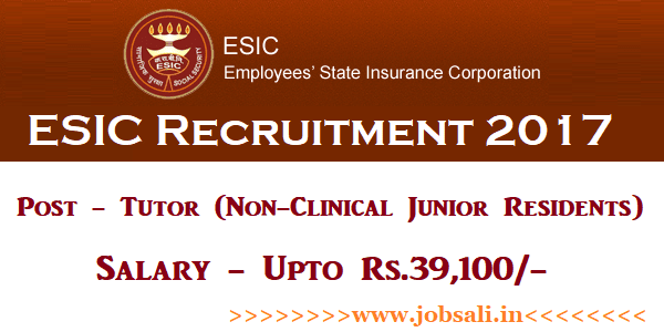 ESIC Recruitment 2017, WB Govt jobs, ESIC Walk In Interview