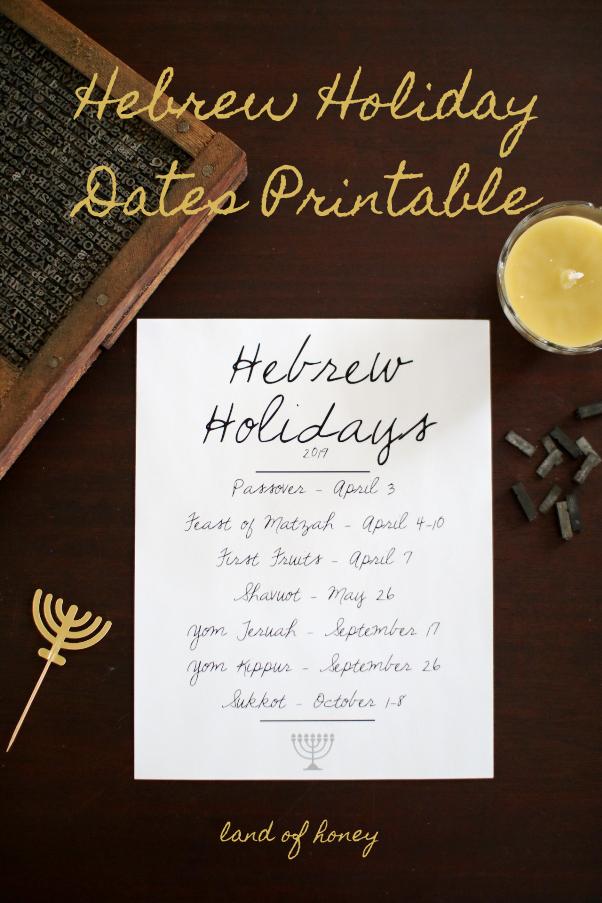 land of honey: Hebrew Holiday Dates 2019 + Printable