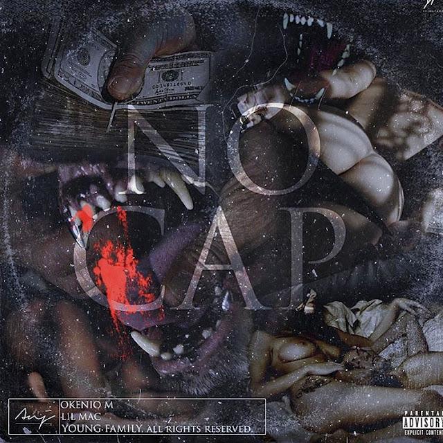 Okénio M & Lil Mac feat. Gianni $tallone - No Cap (Rap) [Download] (Mixtape)  baixar nova musica descarregar agora 2019