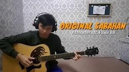 Lirik Lagu Original Sabahan - Atmosfera ft Floor 88