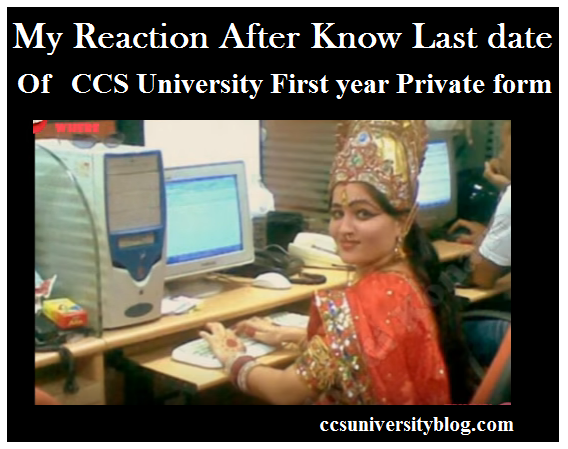 CCS University Private Exam Form 2018 BA MA B.Com M.Com First year
