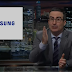 [LOL] John Oliver Roasts Samsung To Fire On Last Week Tonight