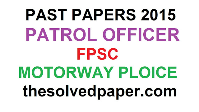 2019 Past Papers of Patrol Officer