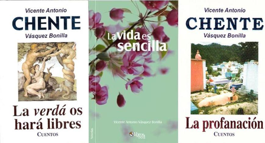 Libros de Vicente Vásquez Bonilla: La verdá os hará libres, La vida es sencilla y La profanación
