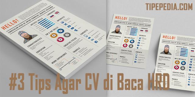 #3 Tips Agar CV (Curriculum Vitae) Kamu di Lirik HRD