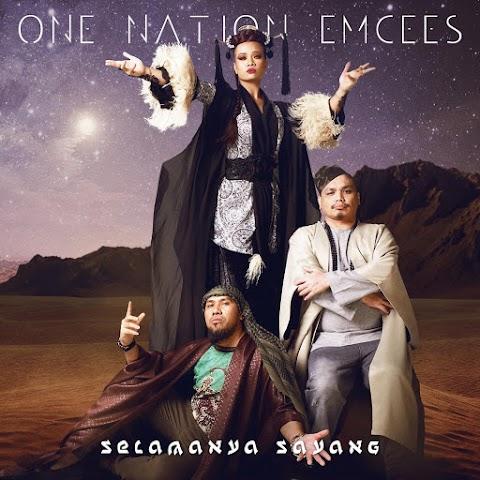One Nation Emcees - Selamanya Sayang MP3