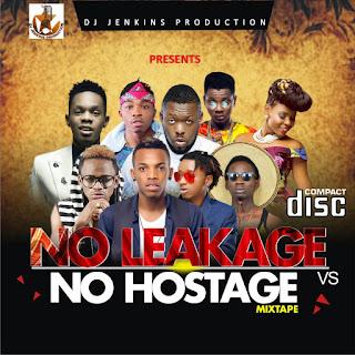 MIXTAPE: Dj Jenkins - No leakage No Hostage