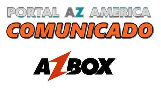 Resultado de imagem para COMUNICADO AZBOX