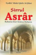 Terjemah Kitab Sirrul Asrar – Syekh 'Abdul Qadir Al-Jailani, MAKSUD IBADAT SECARA AMALAN ZAHIR DAN IBADAT BATIN:17