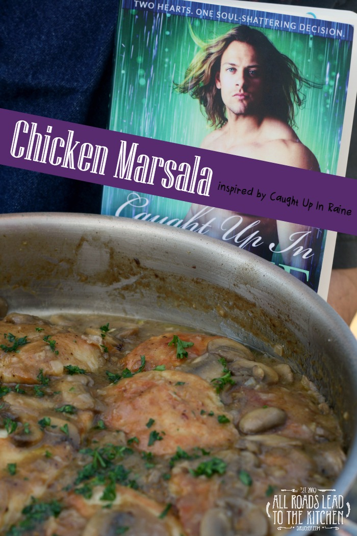 Chicken Marsala inspired by Caught Up In Raine