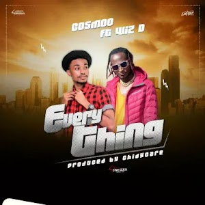 Download Audio | Cosmoo ft Wizzy D - Everything