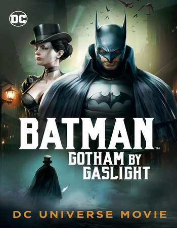 Poster Of Hollywood Film Watch Online Batman: Gotham by Gaslight 2018 Full Movie Download Free Watch Online 300MB