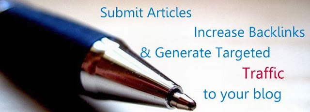 Article Submission: To Increase backlinks & Targeted Traffic