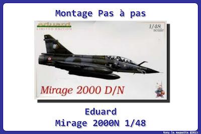 Montage Mirage 2000N Eduard 1/48