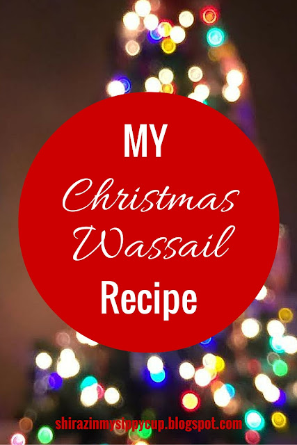 My Christmas Wassail Recipe  #Christmas #ChristmasDrinks #Wassail #Holidays