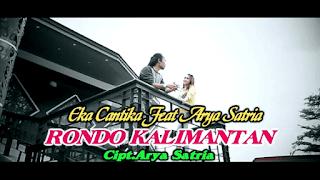 Lirik Lagu Rondo Kalimantan - Eka Chantika feat. Arya Satria