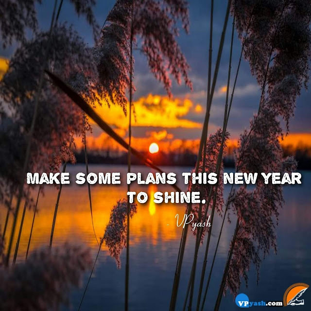 Make some plans this new year to shine