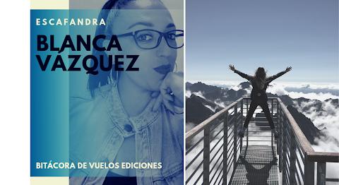 ESCAFANDRA Dejar huella | Blanca Vázquez