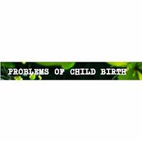 Problem Of Child BIRTH