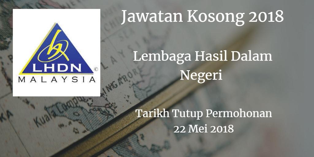 Jawatan Kosong LHDN 22 Mei 2018