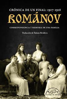 Románov Crónica de un final 1917-1918