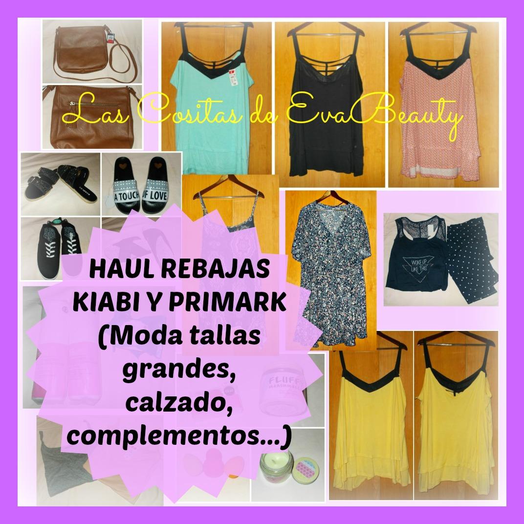 942c947d3a11 Las Cositas de EvaBeauty  Haul Rebajas Kiabi y Primark (Moda tallas ...