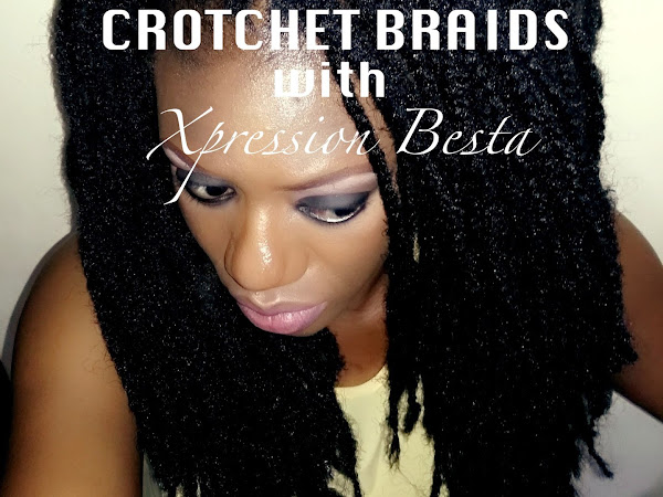 Crotchet Braids Using Expression Besta: In Collaboration With X-pression